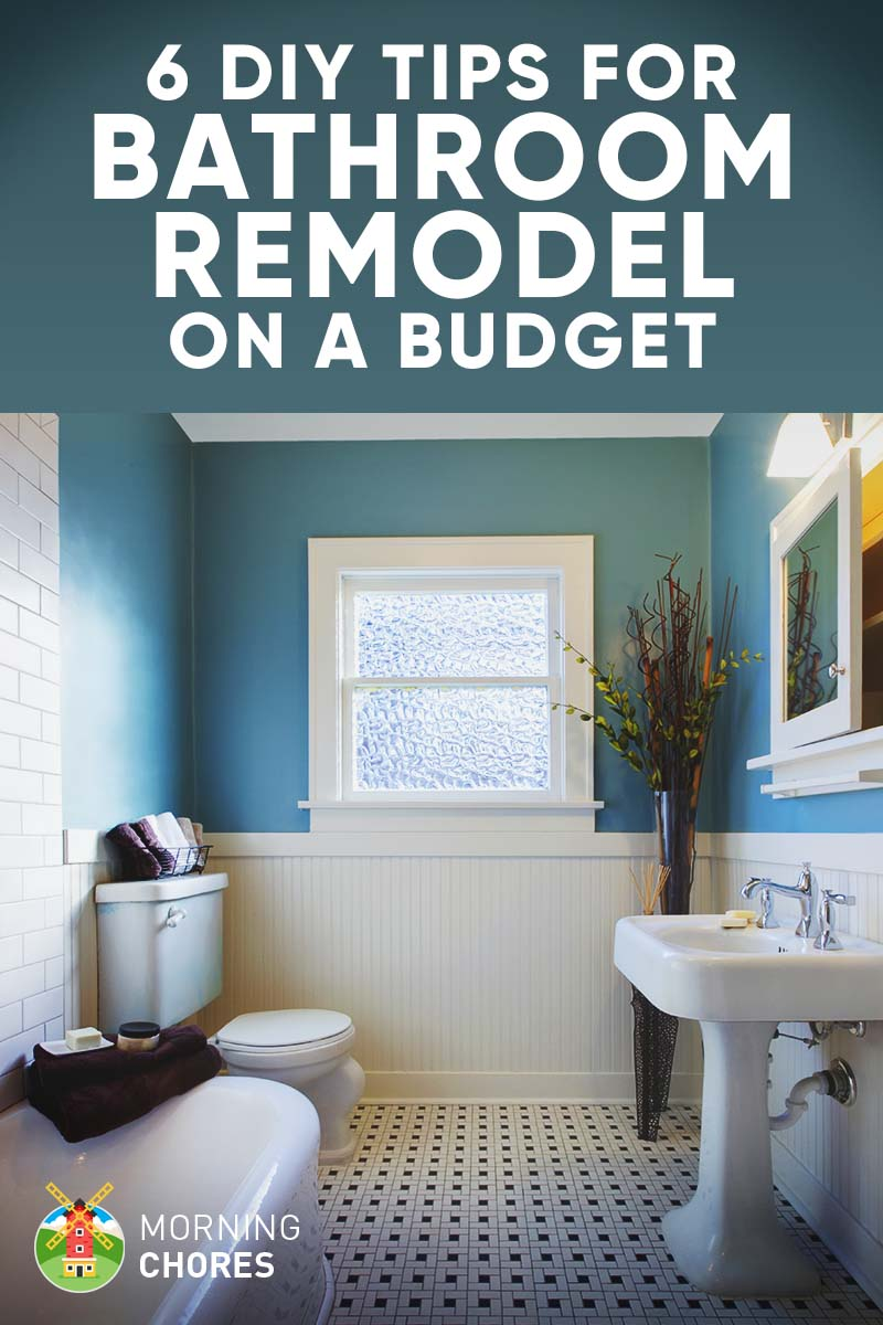 9 Tips for DIY Bathroom Remodel on a Budget (and 6 Décor ...