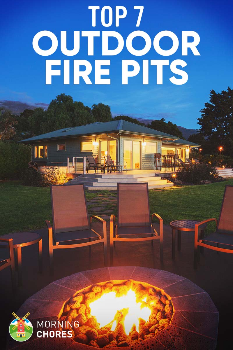 7 Best Fire Pits for Outdoor Heat: Reviews & Buying Guide