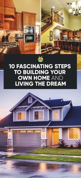 10 achievable steps to building your own home and living for Steps to building your own home