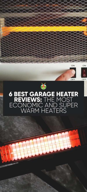 6 Best Garage Heater Reviews The Most Economic And Super