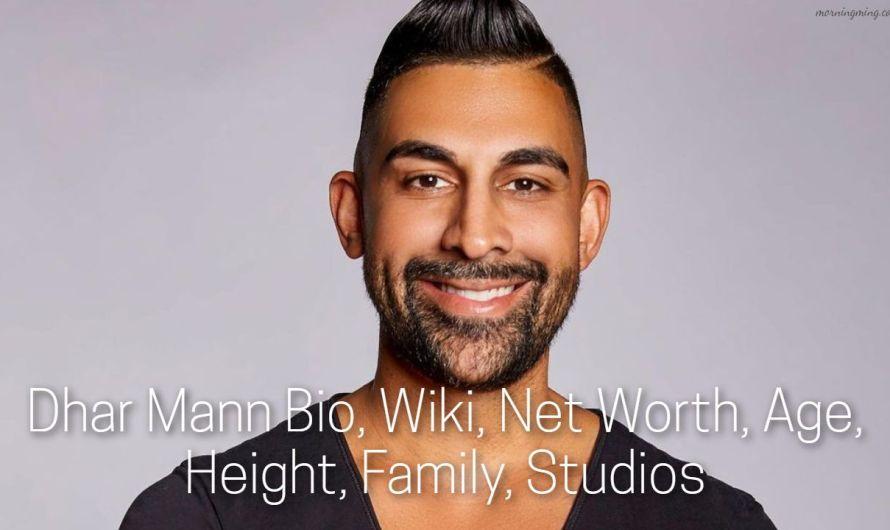 Dhar Mann Bio, Wiki, Net Worth, Age, Height, Family, Studios