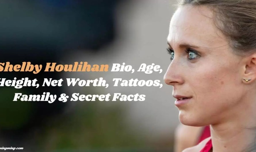 Shelby Houlihan Bio, Age, Height, Net Worth, Tattoos, Family & Secret Facts