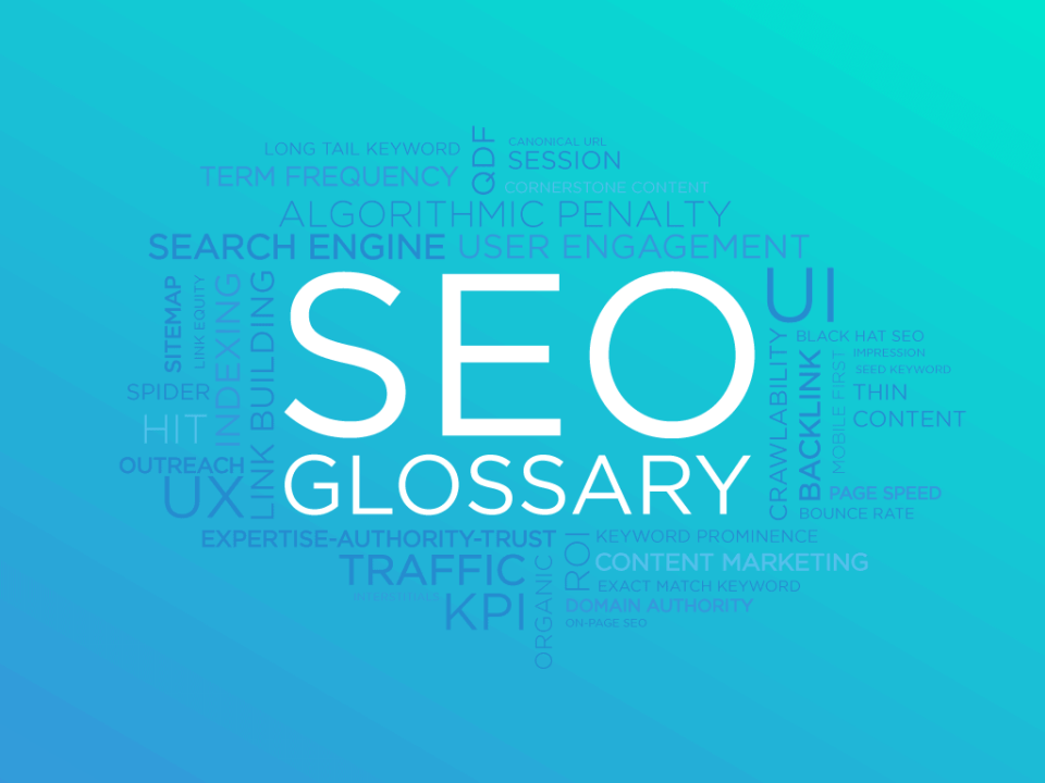 🥇 The Ultimate SEO Glossary: 450+ SEO Terms and Phrases