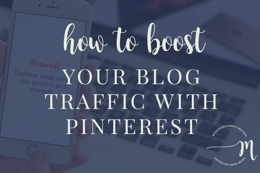 How to Boost Your Blog Traffic with Pinterest