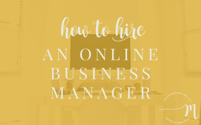 How to Hire an Online Business Manager