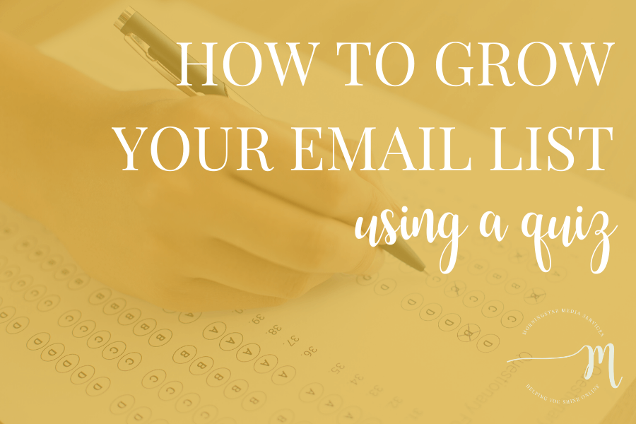 How to Grow Your Email List Using a Quiz