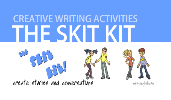 Discover The Skit Kit for English Classes : Activity for Creating