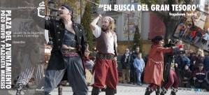 """ESPECTÁCULO DE CALLE – ANIMACIÓN. """"EN BUSCA DEL GRAN TESORO, Compañía Vagalume Teatro de Granada. 28 de diciembre @ Morón de la Frontera"""