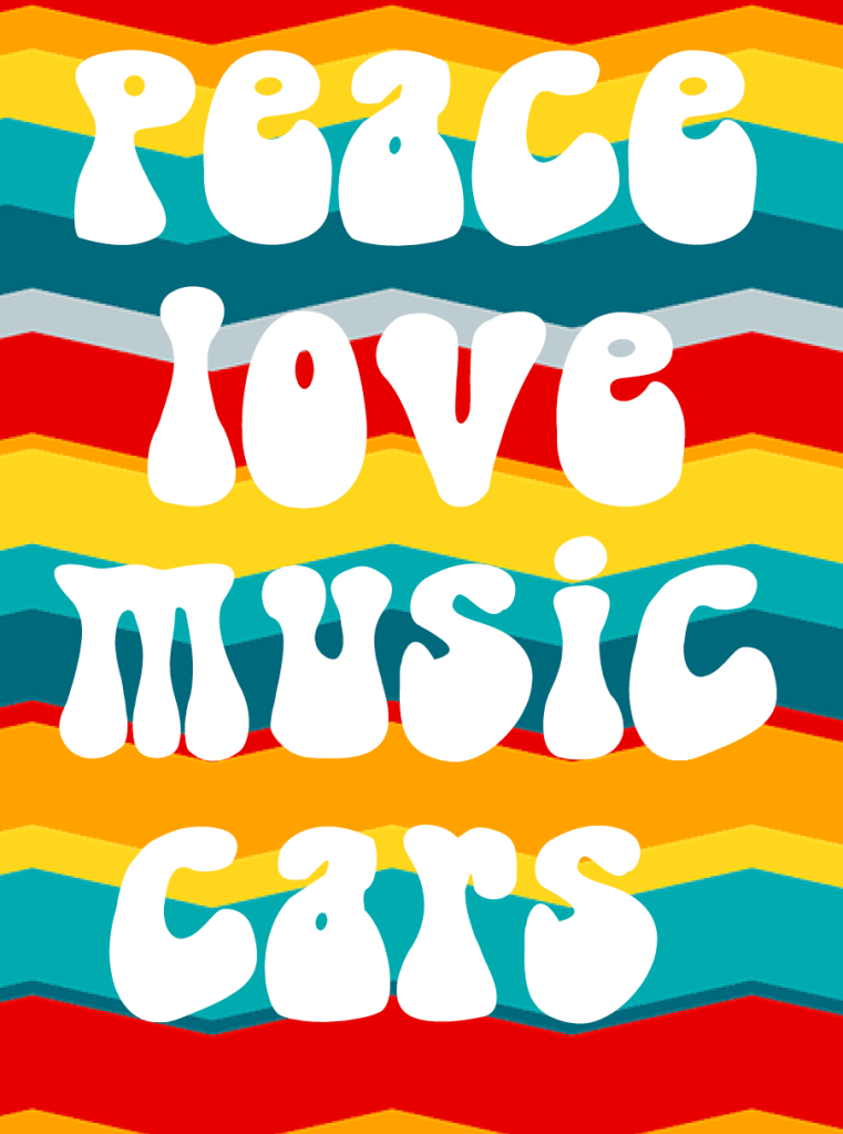 Peace Love Music Cars