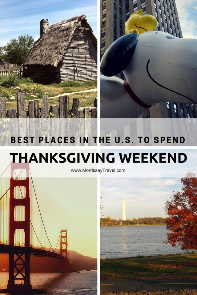 Best Places in the U.S. to Spend Thanksgiving Weekend - Morrissey & Associates, LLC