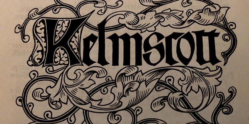 The Kelmscott Press and Its Legacies