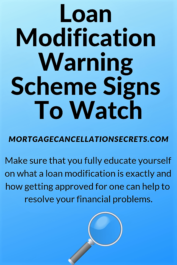 Loan Modification Warning Scheme Signs To Watch