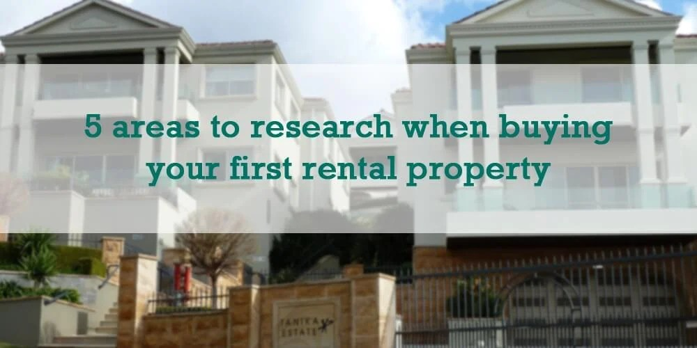 5 areas to research when buying your first rental property