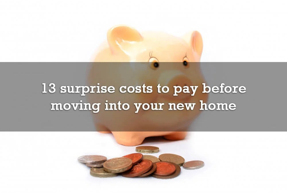 13 surprise costs to pay before moving into your new home