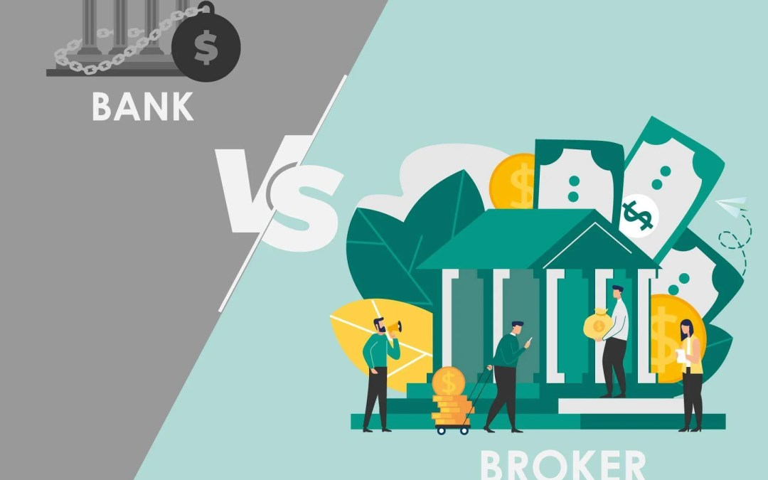 The biggest difference between a broker and your bank