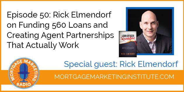 Rick Elmendorf on Closing 560 Loans