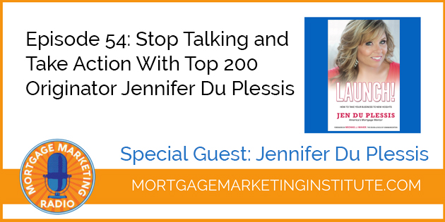 Ep #54: Stop Talking and Take Action With Jen Du Plessis
