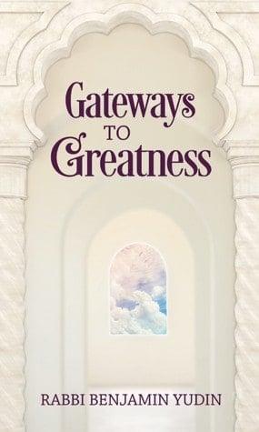 Gateways to Greatness