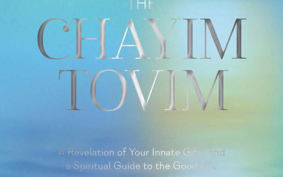 The Chayim Tovim