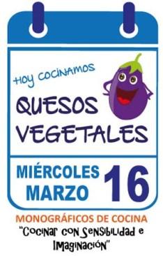 Taller Quesos Vegetales. Miércoles 16 Marzo