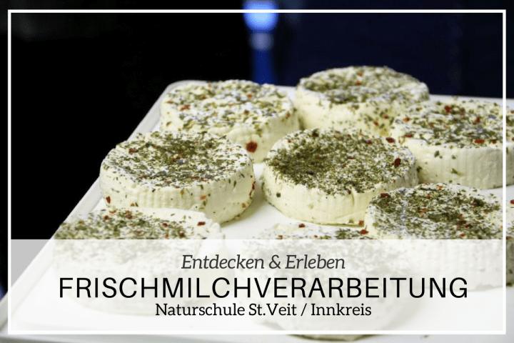 D'Mosauerin kaselt: Frischmilchverarbeitung in der Naturschule St.Veit
