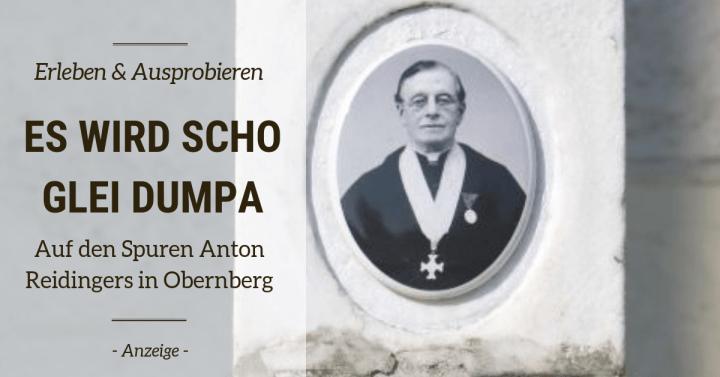 Es wird scho glei dumpa – Auf den Spuren von Anton Reidinger durch Obernberg