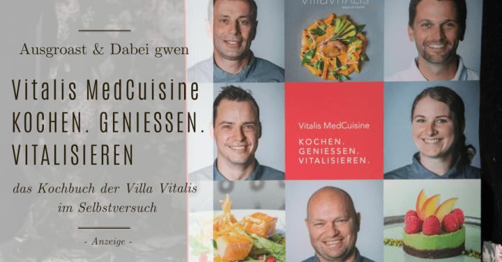 """""""Vitalis MedCuisine"""" – das Kochbuch der Villa Vitalis im Selbstversuch"""
