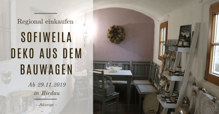 SofiWeila – Deko aus dem Bauwagen in Riedau