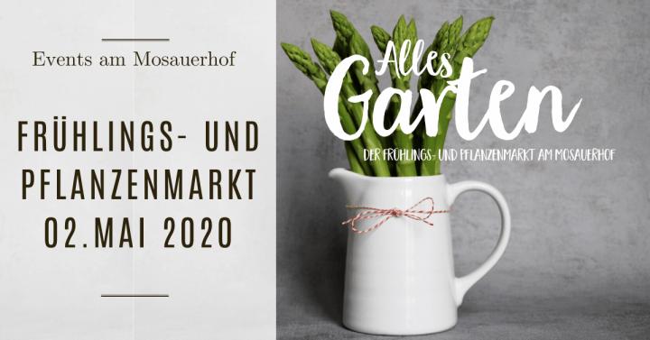 Alles Garten – der Frühlings- und Pflanzenmarkt am Mosauerhof