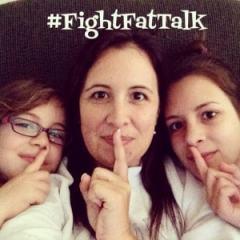 fight fat talk