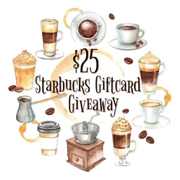 $25 Starbucks Giftcard Giveaway
