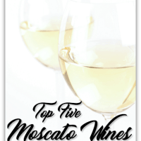 Top Five Moscato Wines - My List