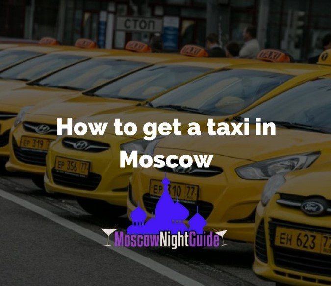 How to get a taxi in Moscow