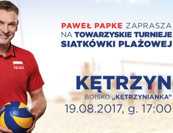 PAWEŁ PAPKE zaprasza na towarzyskie turnieje siatkówki plażowej