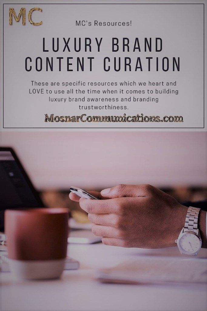 Mosnar Communications Resources Luxury Brand Content Curation email marketing