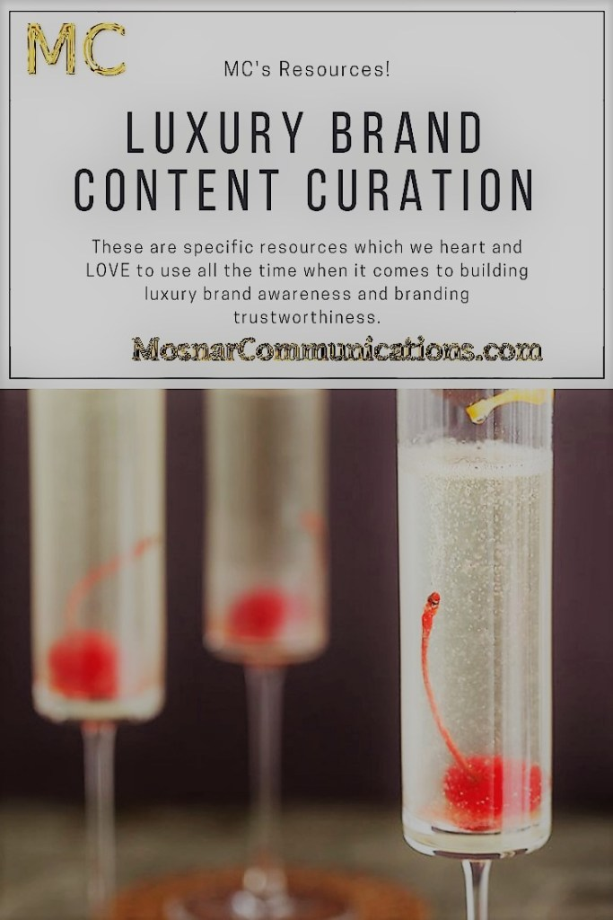 Mosnar Communications Resources Luxury Brand Content Curation main