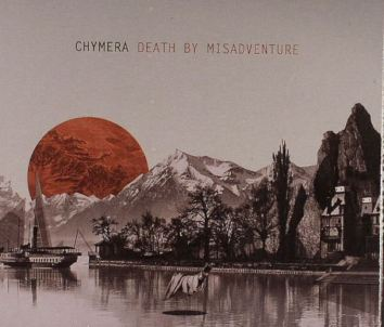 chymera death by misadventure
