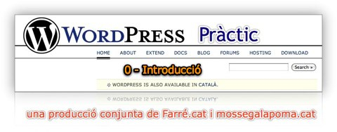 WordPress Pràctic 0 –  Introducció