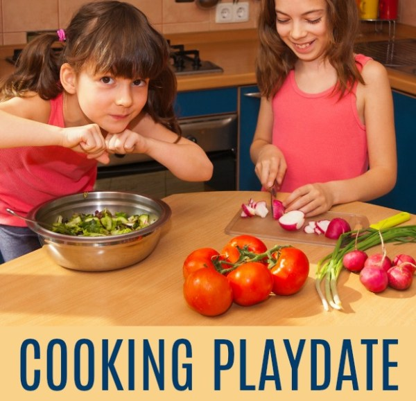 Cooking Playdate; Kid Friendly Recipes Perfect for Your Next Playdate