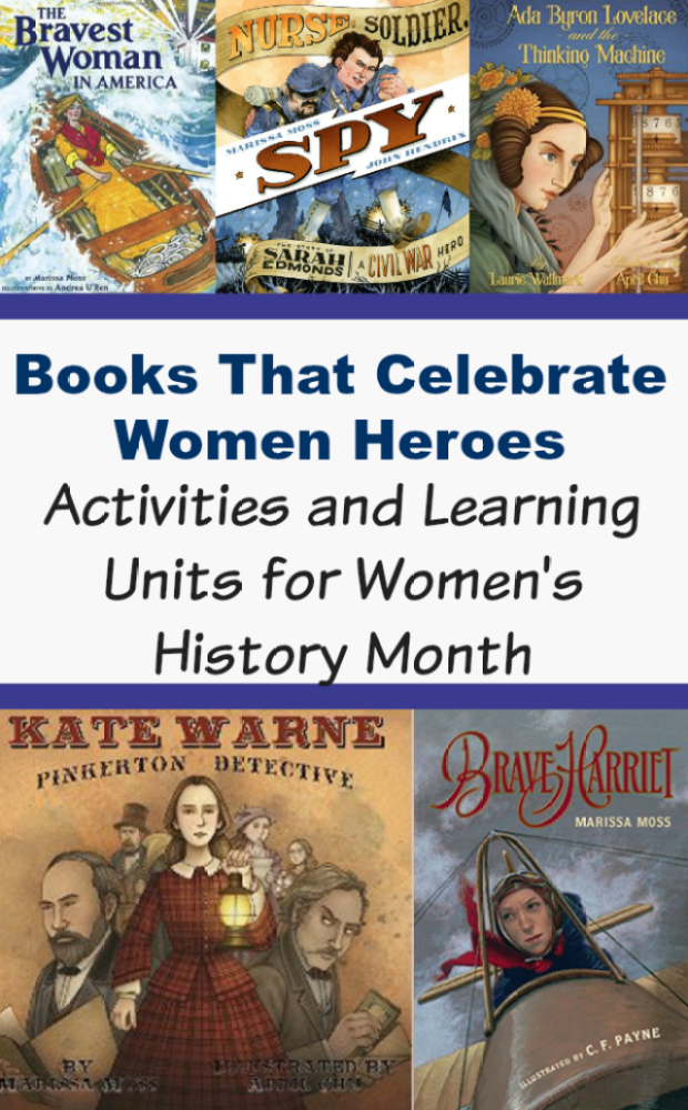 Books That Celebrate Women Heroes Lesson plans, activities and learning units for Women's History Month