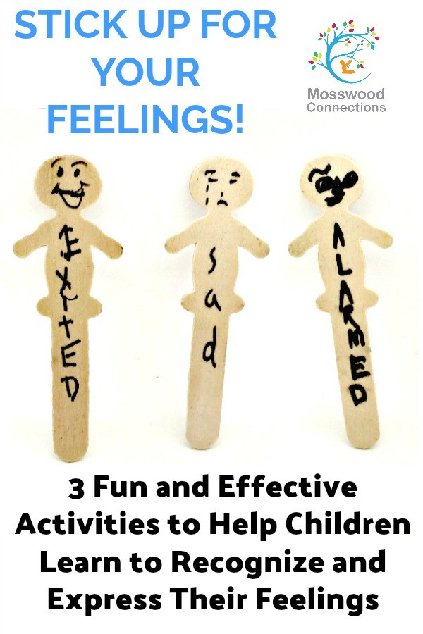 Stick Up for Your Feelings - three fun and effective social skills activities to help children learn to recognize and express their feelings