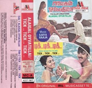 Alaigal Oyvatillai - Tick Tick Tick - Tamil Audio Cassette by Ilayaraaja - www.mossymart.com