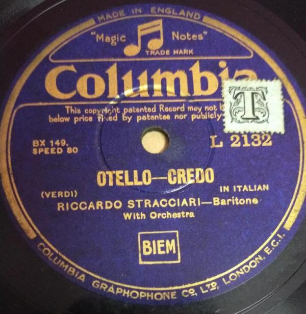 Otello Credo 78 RPM Record by Riccardo Stracciari Bariona with Orchestra L 2132 www.mossymart.com