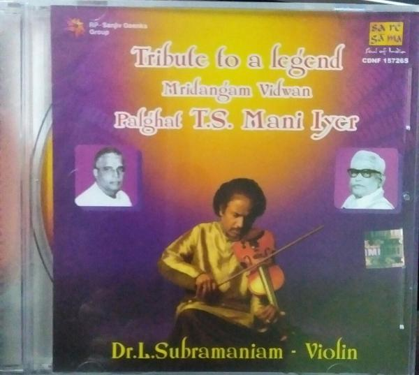 Tribute to a Legent Palghat T S Mani Iyer Instrumental Audio CD www.mossymart.com