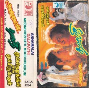 Annamalai -Dalapathi -Moondrezhuthil Moochirukum Tamil Film Audio Cassette www.mossymart.com 1