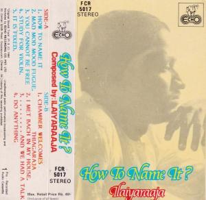 How to name it Tamil FIlm Audio Cassette by Ilayaraaja www.mossymart.com 1