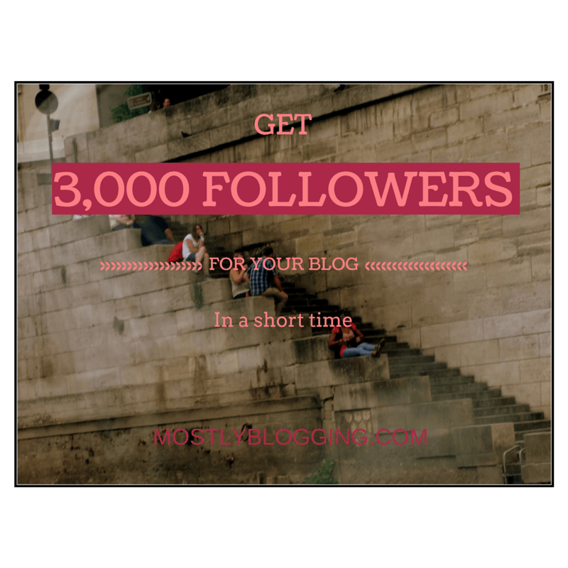 How to get 3,000 blog followers