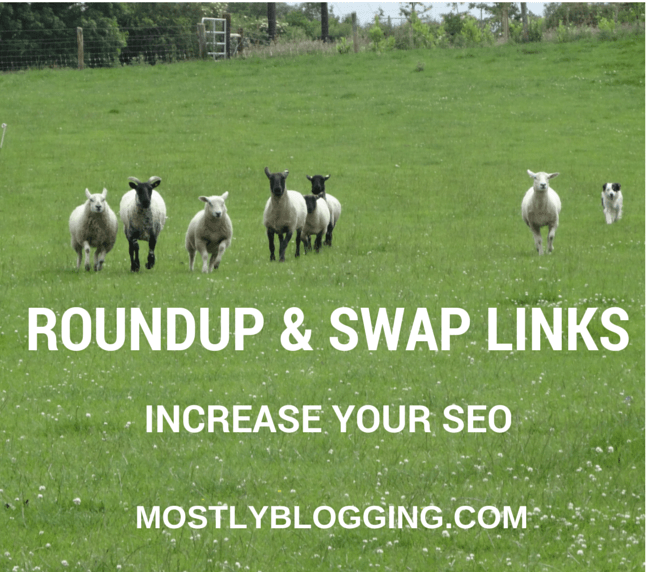 Link Round ups and link swaps will raise your SEO.