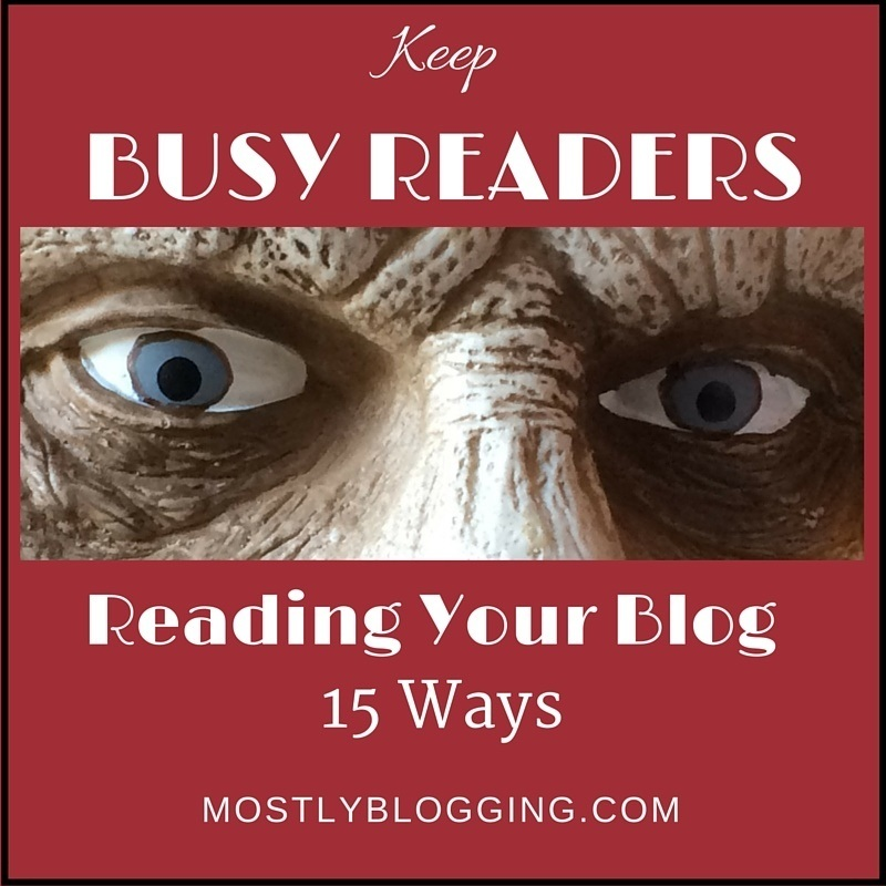 Keep Blog Readers at your site longer