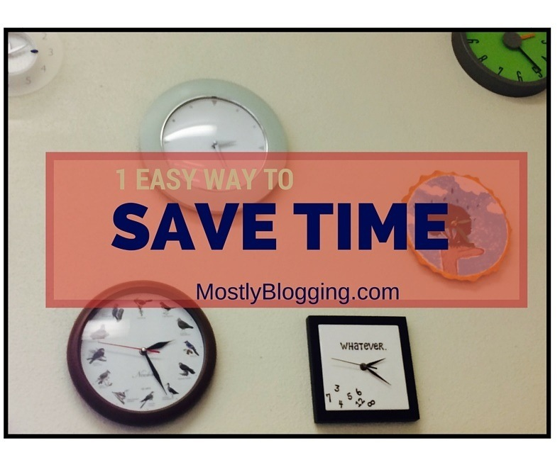Bloggers Can Save Time